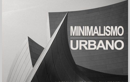 """MOSTRA FOTOGRAFICA """"MINIMALISMO URBANO"""" – DAL 10 AL 23 DICEMBRE 2019"""