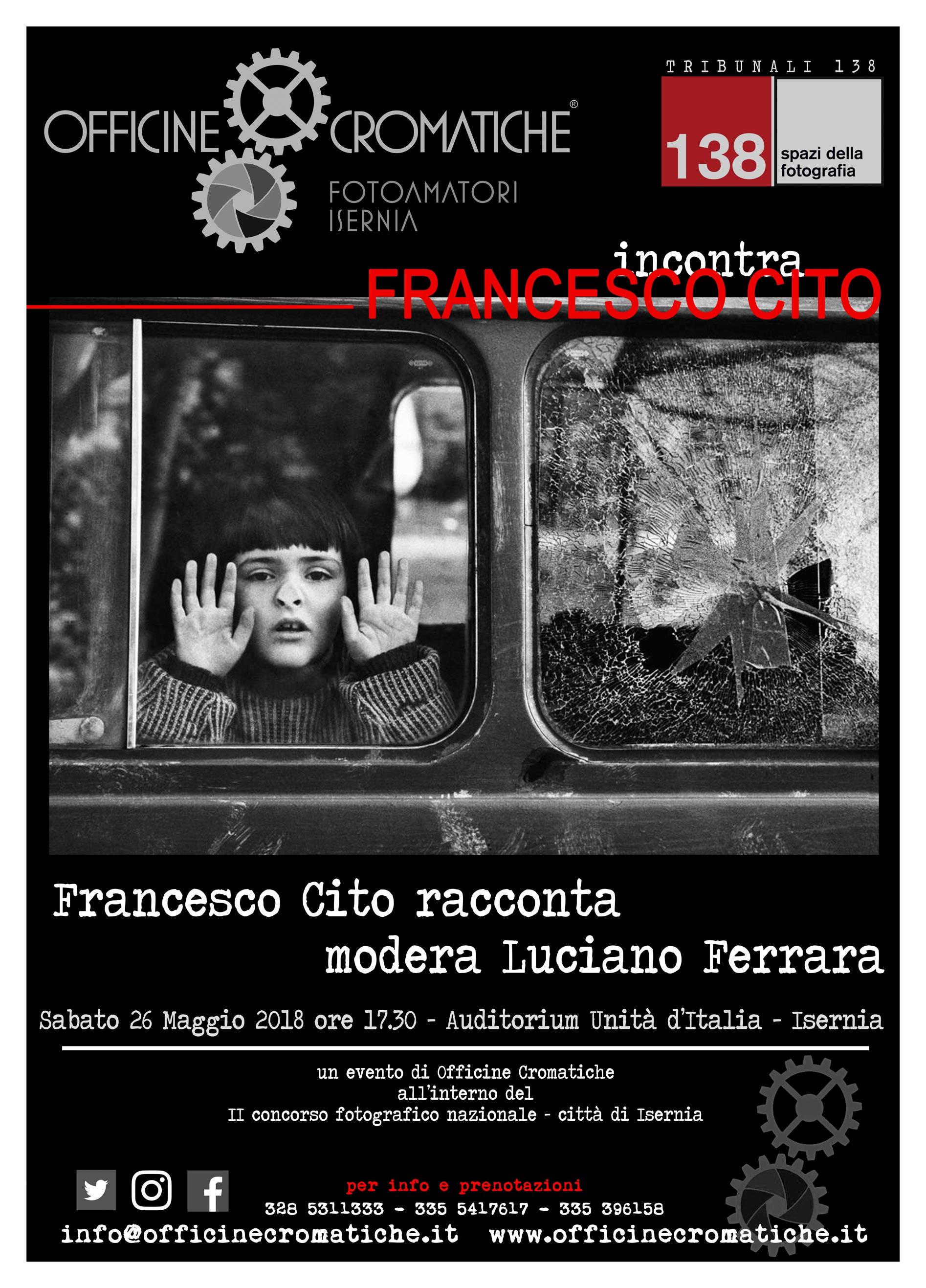 INCONTRO CON IL FOTOGRAFO FRANCESCO CITO - 26 Maggio 2018